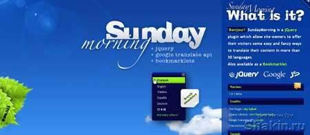 Sundaymorning.jaysalvat.com - это сайт jquery плагина для перевода сайтов на 30 языков